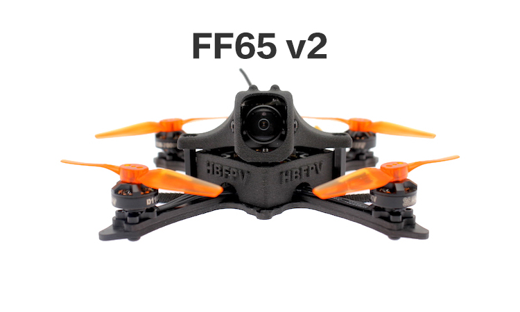 [ FF65 v2 ] 4S Brushless 2.5inch 65mm Toothpick F4 12A FPV Racing Drone Nano2 400mW OSD VTX-HBFPV Official Site